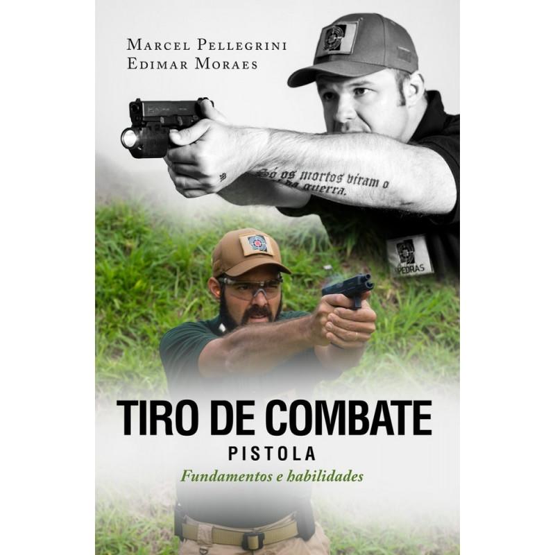 Tiro de Combate: Pistola - Fundamentos e Habilidades