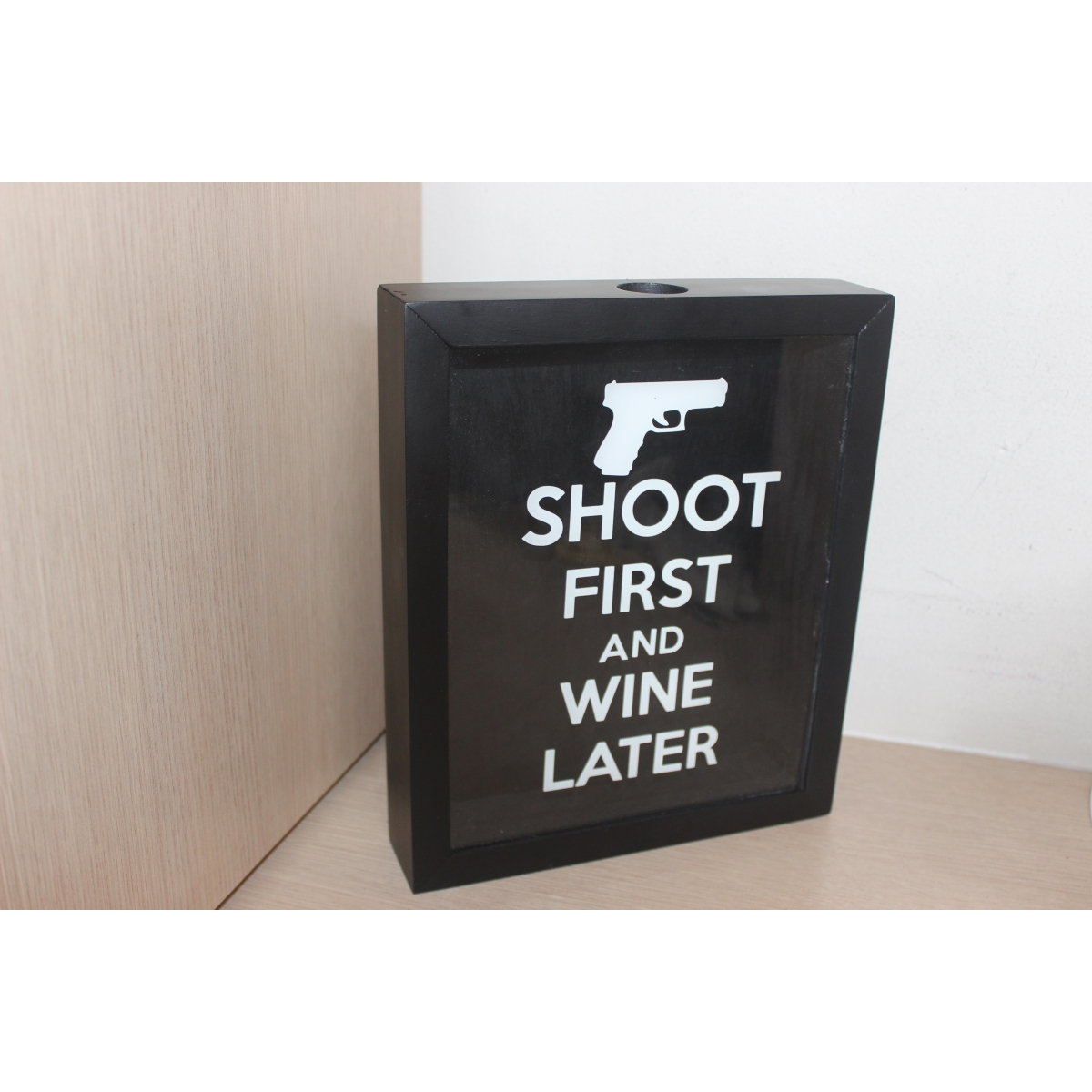 Quadro Decorativo Porta Cápsulas - SHOOT FIRST AND WINE LATER